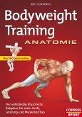 Bodyweight Training Anatomie (eBook, ePUB)
