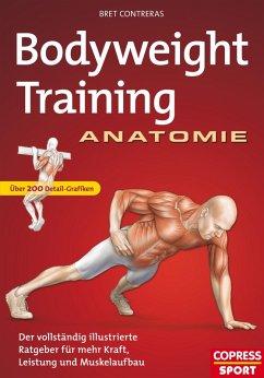 Bodyweight Training Anatomie (eBook, ePUB) - Contreras, Bret