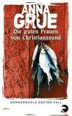 Die guten Frauen von Christianssund / Dan Sommerdahl Bd.1