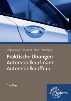 Praktische Übungen Automobilkauffrau/ Automobil...