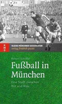 Fußball in München - Schöffel, Robert