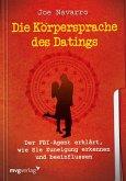 Die Körpersprache des Datings