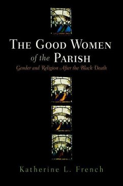 The Good Women of the Parish (eBook, ePUB) - French, Katherine L.
