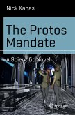 The Protos Mandate