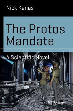The Protos Mandate - Kanas, Nick