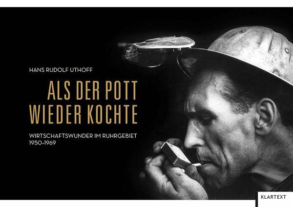 Als der Pott wieder kochte - Uthoff, Hans R.