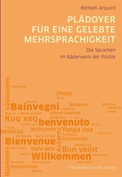 Plädoyer für eine gelebte Mehrsprachigkeit - Arquint, Romedi