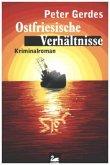 Ostfriesische Verhältnisse / Hauptkommissar Stahnke Bd.13