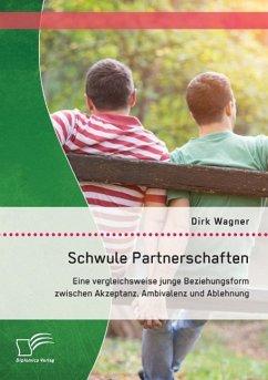 Schwule Partnerschaften: Eine vergleichsweise j...