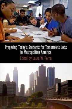 Preparing Today's Students for Tomorrow's Jobs in Metropolitan America (eBook, ePUB)