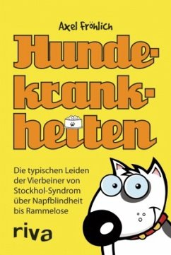 Hundekrankheiten - Fröhlich, Axel