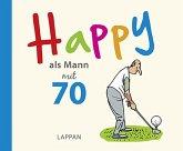 Happy als Mann mit 70