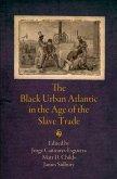 The Black Urban Atlantic in the Age of the Slave Trade (eBook, ePUB)
