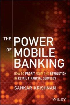 The Power of Mobile Banking (eBook, ePUB) - Krishnan, Sankar