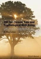 CBT for Chronic Pain and Psychological Well-Being (eBook, PDF) - Carlson, Mark