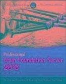 Professional Team Foundation Server 2013 (eBook, ePUB)