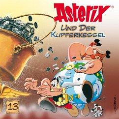Asterix und der Kupferkessel / Asterix Bd.13 (1 Audio-CD) - Goscinny, René; Uderzo, Albert