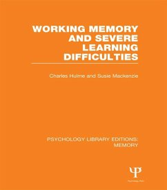 Working Memory and Severe Learning Difficulties (PLE: Memory)