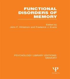 Functional Disorders of Memory (PLE: Memory)