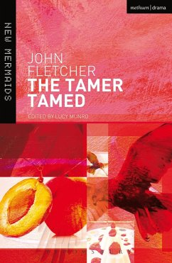 The Tamer Tamed (eBook, ePUB) - Fletcher, John
