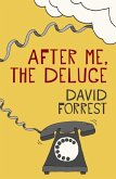After Me, The Deluge (eBook, ePUB)