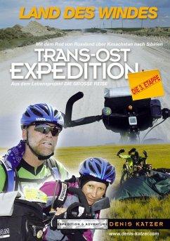 Trans-Ost-Expedition - Die 3. Etappe (eBook, ePUB)