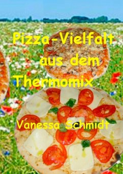 Pizza-Vielfalt aus dem Thermomix (eBook, ePUB)