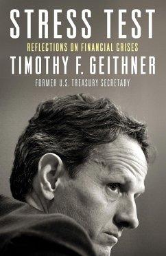 Stress Test (eBook, ePUB) - Geithner, Timothy