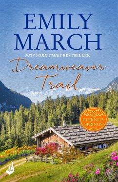 Dreamweaver Trail: Eternity Springs Book 8 (eBook, ePUB)