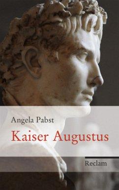 Kaiser Augustus - Pabst, Angela