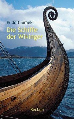 Die Schiffe der Wikinger - Simek, Rudolf
