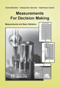 Measurements for Decision Making - Barbato, Giulio; Genta, Gianfranco; Germak, Alessandro