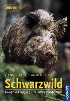 Schwarzwild - Pfannenstiel, Hans-Dieter