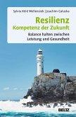 Resilienz - Kompetenz der Zukunft (eBook, PDF)