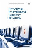 Demystifying the Institutional Repository for Success (eBook, ePUB)