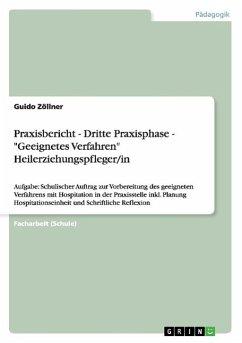 Praxisbericht - Dritte Praxisphase - ´´Geeignet...