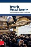 Towards Mutual Security (eBook, PDF)