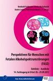 Perspektiven für Menschen mit Fetalen Alkoholspektrumstörungen (FASD) (eBook, PDF)