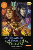 A Midsummer Night's Dream the Graphic Novel