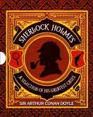 Sherlock Holmes: A Selection of His Greatest Cases: Slip-Case Edition