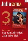 Julia Extra Band 382 - Titel 3: Sag zum Abschied