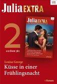 Küsse in einer Frühlingsnacht / Julia Extra Bd.382.2 (eBook, ePUB)