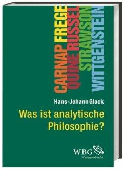 Was ist analytische Philosophie? - Glock, Hans-Johann