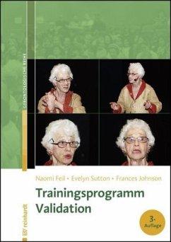 Trainingsprogramm Validation - Feil, Naomi; Sutton, Evelyn; Johnson, Frances