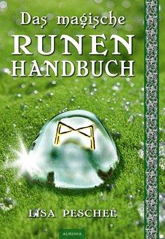 Das magische Runen-Handbuch - Peschel, Lisa