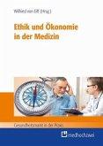 Ethik und Ökonomie in der Medizin