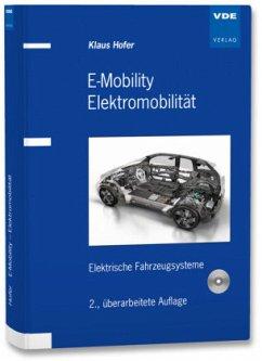 E-Mobility Elektromobilität, m. CD-ROM - Hofer, Klaus