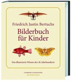 Friedrich Justin Bertuchs >Bilderbuch für Kinder<