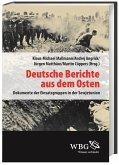Deutsche Berichte aus dem Osten