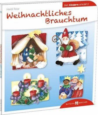 weihnachtliches brauchtum den kindern erkl rt von heidi. Black Bedroom Furniture Sets. Home Design Ideas